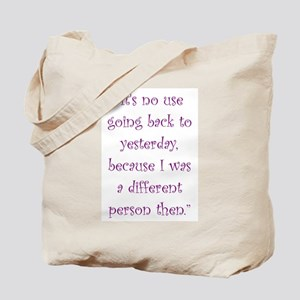 I Was A Different Person Then Tote Bag