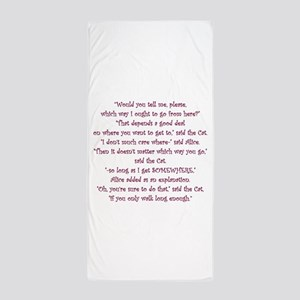 It Doesnt Matter Which Way You Go Beach Towel