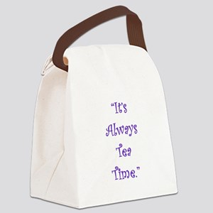 Its Always Tea Time Canvas Lunch Bag