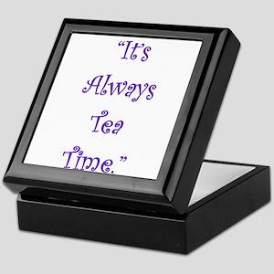 Its Always Tea Time Keepsake Box
