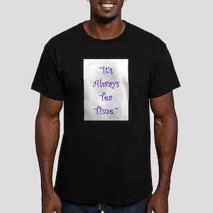 Its Always Tea Time T-Shirt