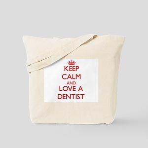 Keep Calm and Love a Dentist Tote Bag