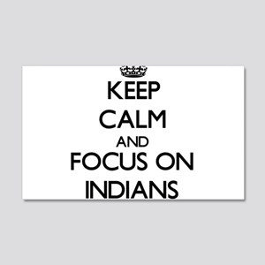 Keep Calm And Focus On Indians Wall Decal