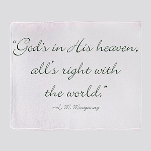 Gods in His heaven, alls right with the world Thro