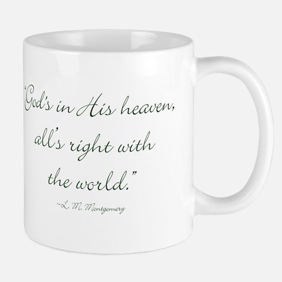 Gods in His heaven, alls right with the world Mugs