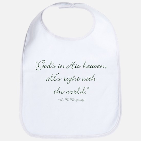 Gods in His heaven, alls right with the world Bib