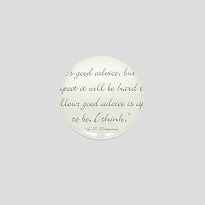 Its good advice Mini Button