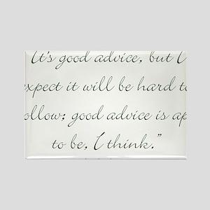 Its good advice Magnets