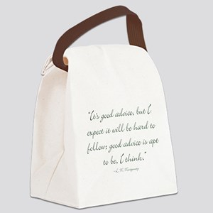 Its good advice Canvas Lunch Bag
