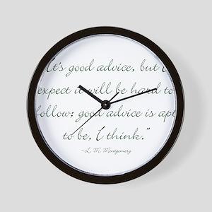 Its good advice Wall Clock