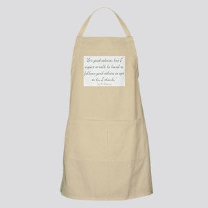 Its good advice Apron
