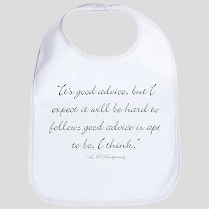 Its good advice Bib