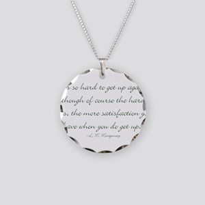 Its so hard to get up again Necklace
