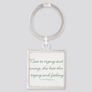 The best thing is trying and failing Keychains