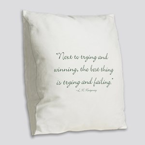 The best thing is trying and failing Burlap Throw