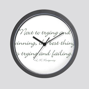 The best thing is trying and failing Wall Clock
