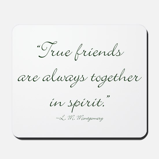 True friends are always together in spirit Mousepa