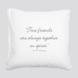 True friends are always together in spirit Square