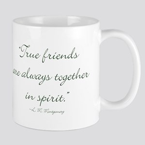 True friends are always together in spirit Mugs