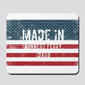 Made in Bonners Ferry, Idaho Mousepad