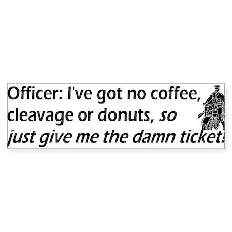 Cops/Crimes/Forensic Bumper Sticker