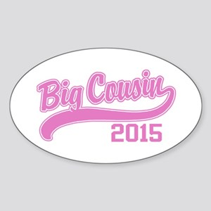 Big Cousin 2015 Sticker (Oval)