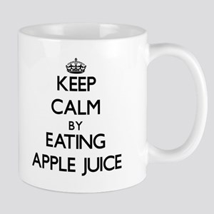 Keep calm by eating Apple Juice Mugs