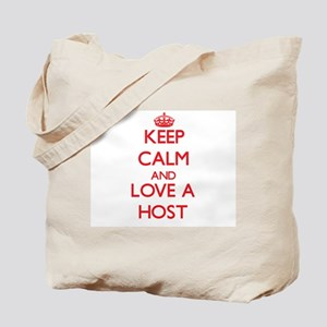 Keep Calm and Love a Host Tote Bag