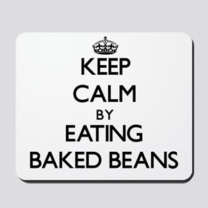 Keep calm by eating Baked Beans Mousepad