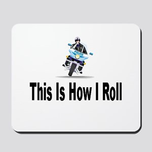 Police-How I Roll Mousepad