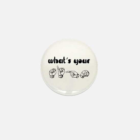 What's Your Sign Mini Button