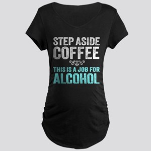 Step Aside Coffee. This Is A Job For Alcohol. Mate