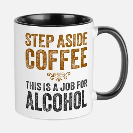 Job For Alcohol Mug