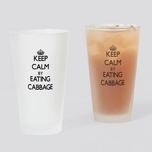 Keep calm by eating Cabbage Drinking Glass