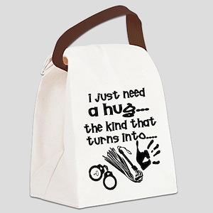 I Just Need A Hug Canvas Lunch Bag