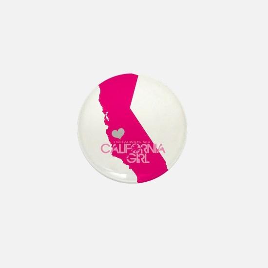 ALWAYS a California Girl Mini Button