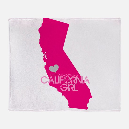 ALWAYS a California Girl Throw Blanket