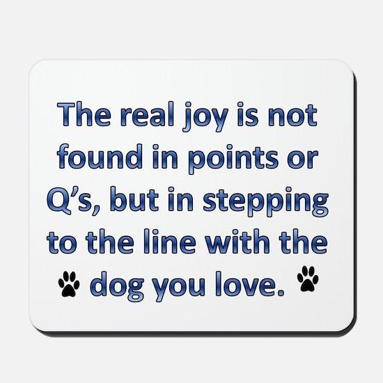 The Real Joy... Mousepad