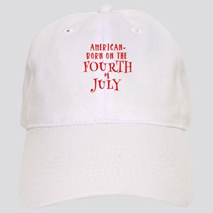 Born American on July 4 Cap