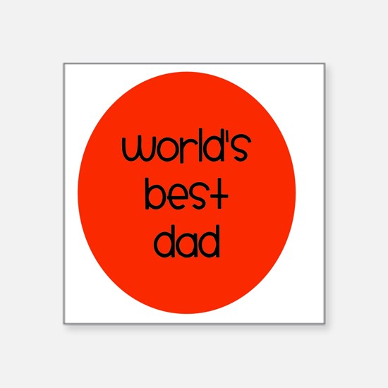 "World's Best Dad Square Sticker 3"" x 3"""
