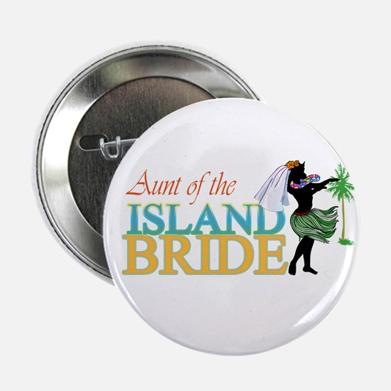 Aunt of the Island Bride Button