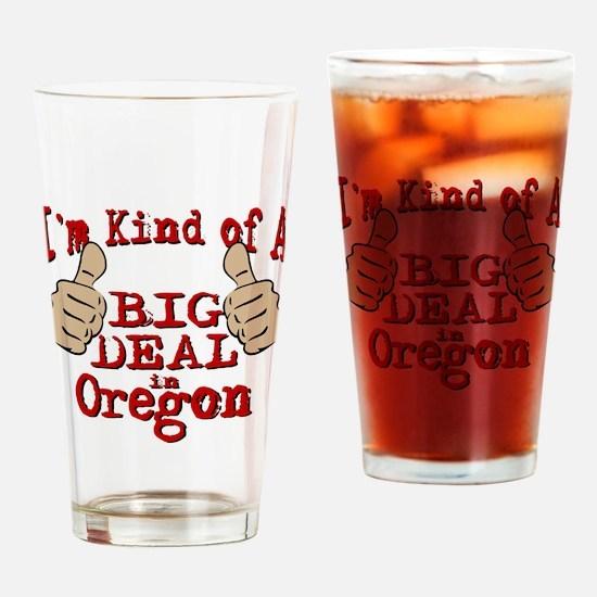 Big Deal - Oregon Drinking Glass
