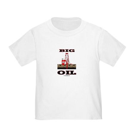 Big Oil Toddler T-Shirt
