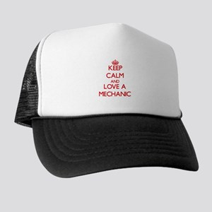 Keep Calm and Love a Mechanic Trucker Hat