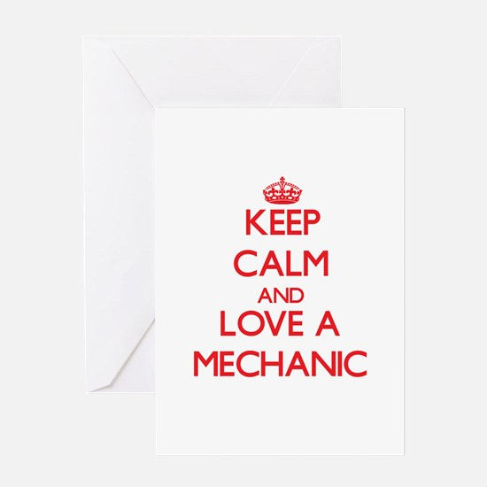 Keep Calm and Love a Mechanic Greeting Cards