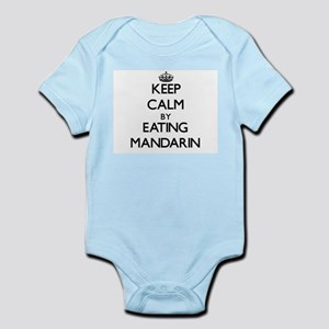 Keep calm by eating Mandarin Body Suit