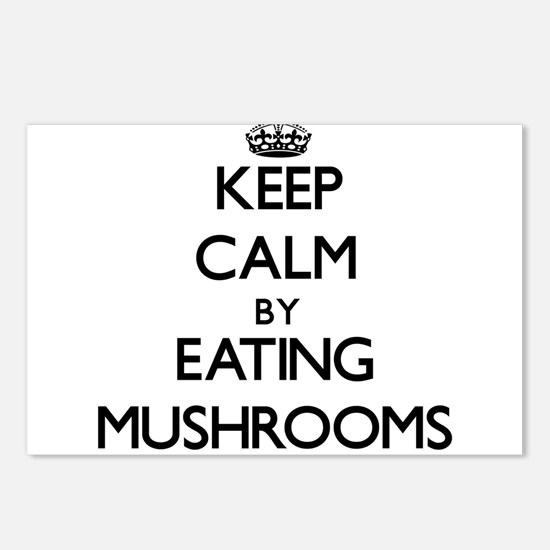 Keep calm by eating Mushrooms Postcards (Package o