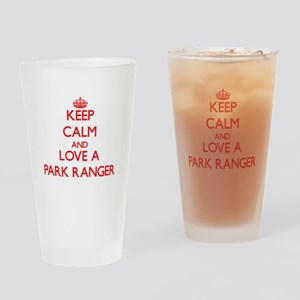 Keep Calm and Love a Park Ranger Drinking Glass