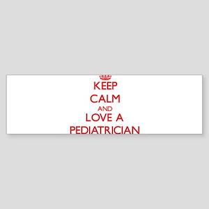 Keep Calm and Love a Pediatrician Bumper Sticker
