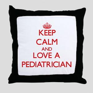 Keep Calm and Love a Pediatrician Throw Pillow